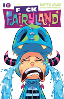 I Hate Fairyland #17 - F*CK (Uncensored) Fairyland Variant Cover